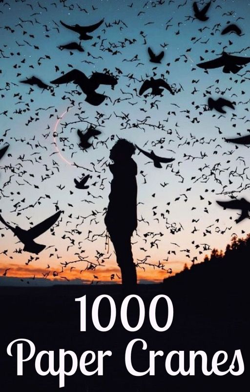 1000 Paper Cranes - #WATTYS2016 by PRAdams