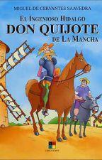 El Ingenioso Hidalgo Don Quijote de la Mancha  by libroslei