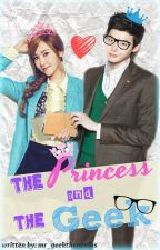 The Princess and the Geek by mr_geekthegenius