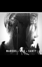Marcus+Meg=Sant? by TheBadStories
