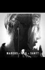Marcus+Meg=Sant? by TheBadStories