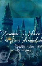 Cassiopée Johnson et la pierre philosophale ( Arrêté) by Bigbang93