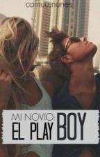 Mi Novio:El Playboy (MEEP2.) by Camuu_Nunes