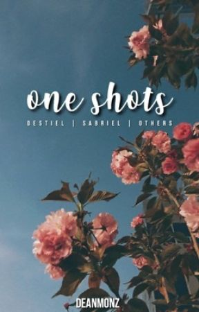 supernatural one-shots by deanmonz