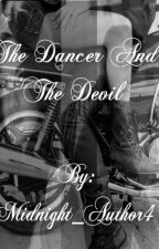 The Dancer and The Devil by Midnight_Author4