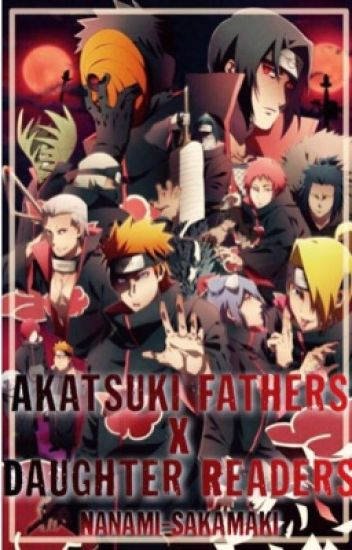 Akatsuki fathers x daughter readers.