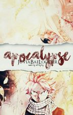 Apocalypse   NaLu Fan Fiction by JuviaBaeLockser