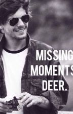 Deer    MISSING MOMENTS    by littletvings
