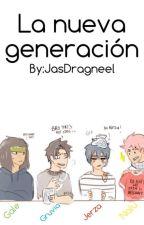 La Nueva Generación [Fairy Tail] by JasNeko