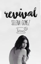 Letras de Revival. {Selena Gomez} by selenathings