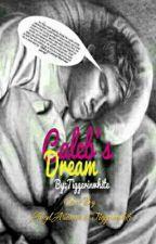 (Book 3 Of The Arlington Series) Caleb's Dream (Complete)(#wattys2016) by tiggerinwhite