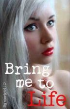 Bring me to life {Draco Malfoy} #Wattys2014 by Sterling_Paige
