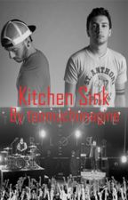 Kitchen Sink - twenty one pilots fanfiction by toomuchimagine