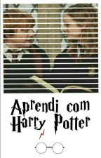 Aprendi Com Harry Potter by MalfoySherlocked