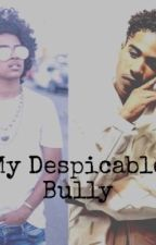 My Despicable Bully by EmilyMahalia_