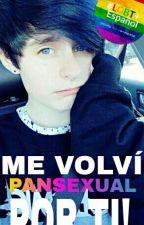 Me volví pansexual por ti [Blake Boys Fanfic] by sophie_6023