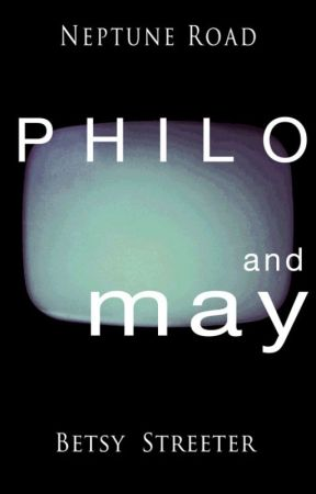Neptune Road: Philo and May by betsystreeter