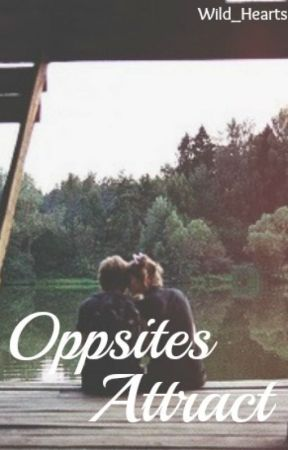 Opposites Attract *Editing* by Wild_Hearts