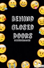 Behind Closed Doors (Behind Closed Doors Trilogy. Book 1) by GeckoSimmer