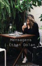 Mensagens - { Ethan Dolan } by GriersAreCute