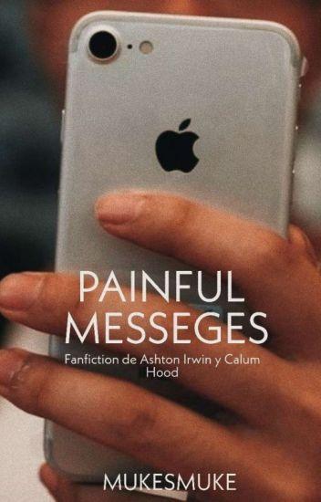 painful messages ; cashton (Sin Editar)