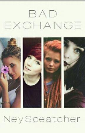 Bad Exchange, der Vertrag by NeySceatcher
