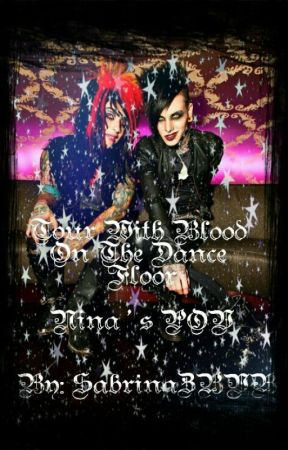 Tour With Blood On The Dance Floor (Nina's POV) [COMPLETED] by sabrinazbvb