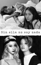 Sin ella no soy nada {Kryber} by ValeriaHatsuneAkerma