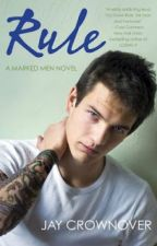 1.Rule - Jay Crownover by SomebodyElse3