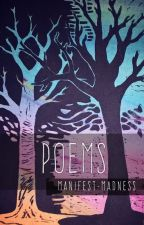 Poems by Manifest-Madness