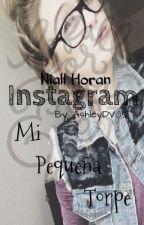 Mi pequeña Torpe - Instagram - Niall Horan  by AshleyDV05