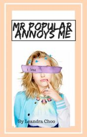 Mr Popular Annoys Me #youngadultreads by mendinghexrts-