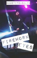 Firework Eyes (A Vic Fuentes Fanfic) by ohheyitsashlyn