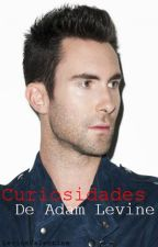 ⁉Curiosidades De Adam Levine⁉ by The_King_RobbieW