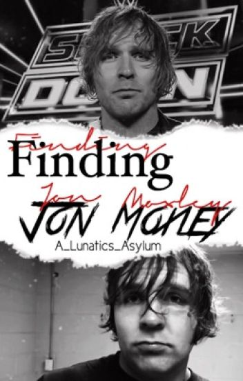 Finding Jon Moxley •{Dean Ambrose Fanfic}•