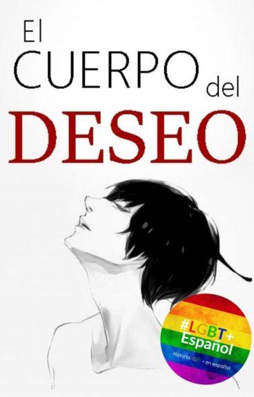 """El cuerpo del deseo (Yaoi/Gay) """"Concurso Lemon"""""""