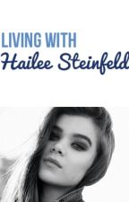 Living with Hailee Steinfeld by allofmyloves