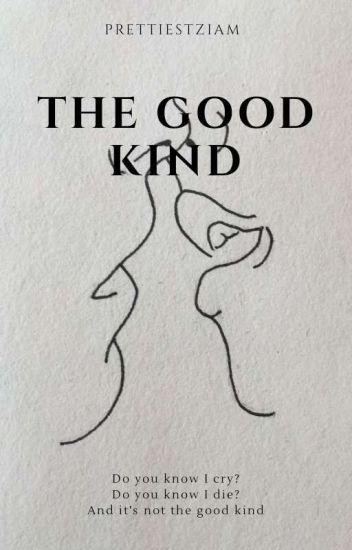 The Good Kind || z.m