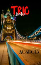 TRIO London by Agarc13