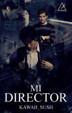 Mi Director [Homosexual/Gay] by kawaii_sush