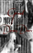 The Great Mystery Of Darwin Doore by crackedvinyls