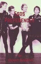 5sos preferences by michaelbluehair