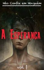 A Esperança by Magiollo_R5