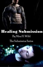 Healing Submission by MiraHeartWild