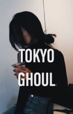 Tokyo Ghoul X Reader by kenmahs