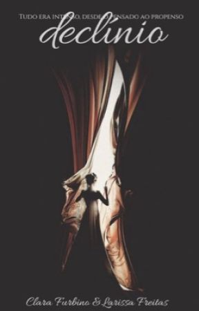 Declínio {#1}  [EM BREVE]  by Claireth13