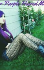 Our Purple Haired Mate by PurpleHair_DontCare