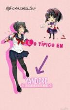 Lo Típico En Yandere Simulator © by missingn0-