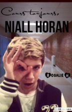 Cours toujours, Niall Horan. by UneFanGirlParmisVous