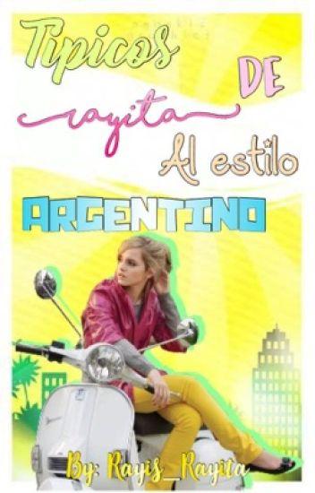 Tipicos de Rayita al Estilo Argentino